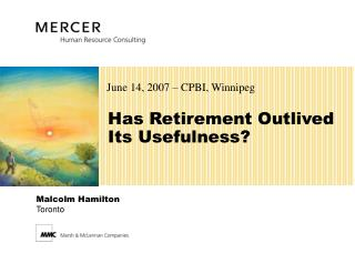 Has Retirement Outlived  Its Usefulness?