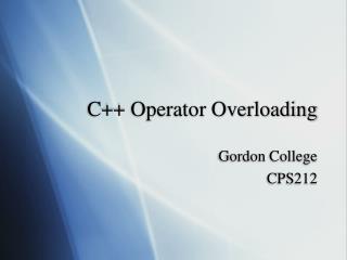 C Operator Overloading