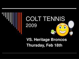 COLT TENNIS 2009