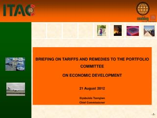 BRIEFING ON TARIFFS AND REMEDIES TO THE PORTFOLIO COMMITTEE  ON ECONOMIC DEVELOPMENT