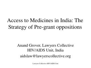 Access to Medicines in India: The Strategy of Pre-grant oppositions
