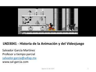 LND3041 - Historia de la Animación y del Videojuego