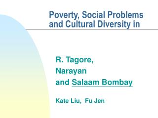 Poverty, Social Problems and Cultural Diversity in