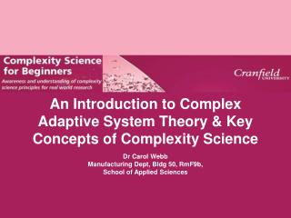 An Introduction to Complex Adaptive System Theory  Key Concepts of Complexity Science