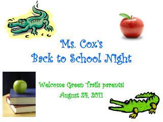 Ms. Cox�s Back to School Night