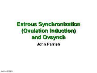 Estrous Synchronization Ovulation Induction and Ovsynch