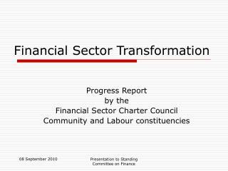 Financial Sector Transformation