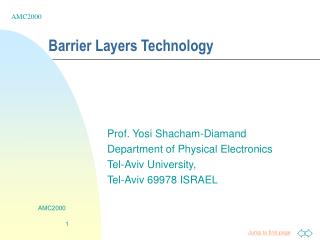 Barrier Layers Technology