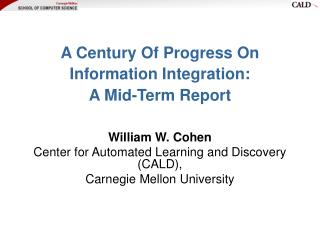 A Century Of Progress On Information Integration: A Mid-Term Report