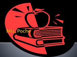 Mrs. Poche