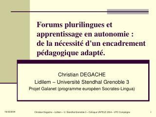 Christian DEGACHE Lidilem – Université Stendhal Grenoble 3