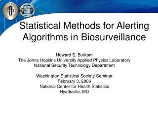 Statistical Methods for Alerting Algorithms in Biosurveillance