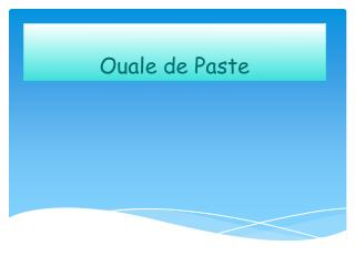 Ouale  de Paste