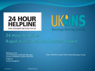 24 Hour helpline                                           Rapid assessment and access toolkit