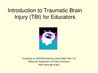 Introduction to Traumatic Brain Injury (TBI) for Educators