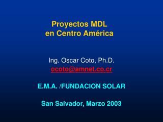 Proyectos MDL en Centro Am érica