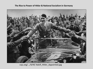 cojs/.../4/4f/ Adolf_Hitler_Appointed.jpg