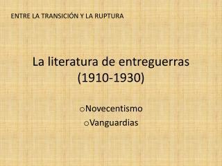 La literatura de entreguerras (1910-1930)