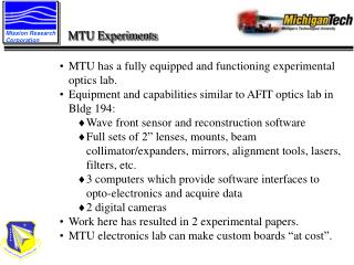 MTU has a fully equipped and functioning experimental optics lab.