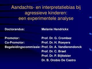 Aandachts- en interpretatiebias bij agressieve kinderen:  een experimentele analyse