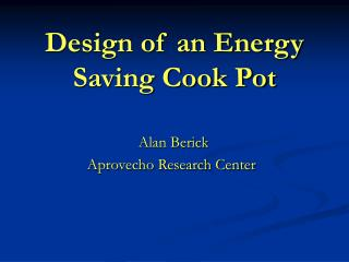 Design of an Energy Saving Cook Pot