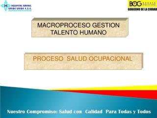 MACROPROCESO GESTION TALENTO HUMANO
