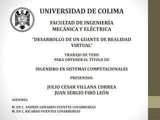 UNIVERSIDAD DE COLIMA FACULTAD DE INGENIERÍA  MECÁNICA Y ELÉCTRICA