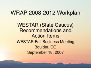 WRAP 2008-2012 Workplan