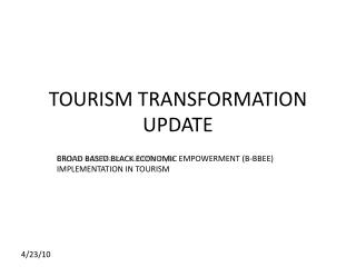 TOURISM TRANSFORMATION UPDATE