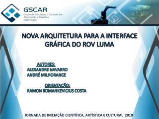 NOVA ARQUITETURA PARA A INTERFACE GR�FICA DO ROV LUMA