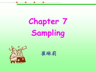 Chapter 7 Sampling