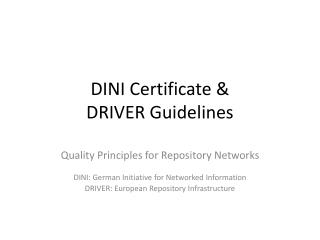 DINI  Certificate  &  DRIVER  Guidelines