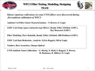 WFC3 Filter Testing, Modeling, Designing