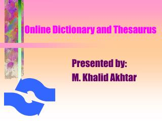 Online Dictionary and Thesaurus