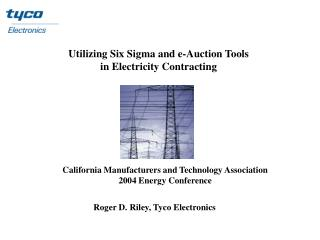 Utilizing Six Sigma and e-Auction Tools in Electricity Contracting