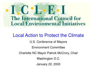 Local Action to Protect the Climate U.S. Conference of Mayors Environment Committee