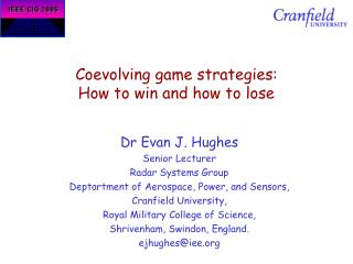 Coevolving game strategies: How to win and how to lose