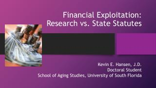 Financial Exploitation:  Research vs. State Statutes