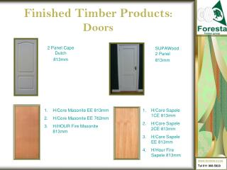Finished Timber Products : Doors