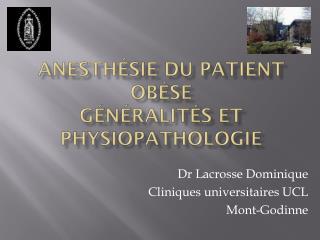 Anesthésie du Patient Obèse Généralités et physiopathologie