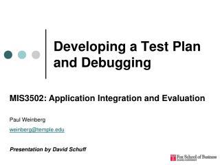 Developing a Test Plan and Debugging