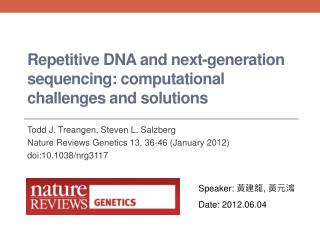 Repetitive DNA and next-generation sequencing: computational challenges and solutions