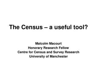 The Census – a useful tool?
