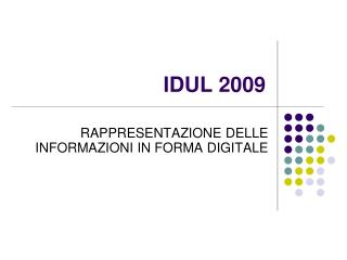 IDUL 2009
