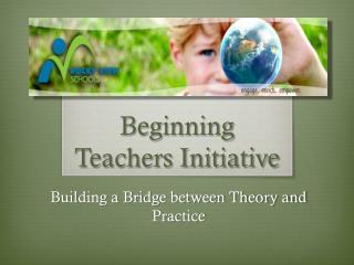 Beginning Teachers Initiative