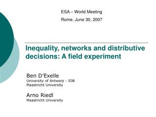 Inequality, networks and distributive decisions: A field experiment