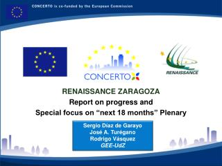 "RENAISSANCE ZARAGOZA Report on progress and Special focus on ""next 18 months"" Plenary"