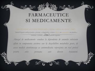 Farmaceutice si Medicamente