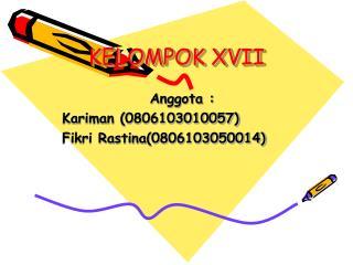 KELOMPOK XVII
