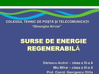 SURSE DE ENERGIE REGENERABIL Ă